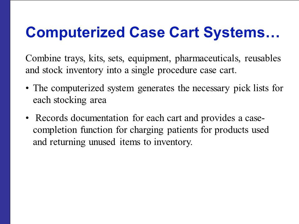 Computerized Case Cart Systems…