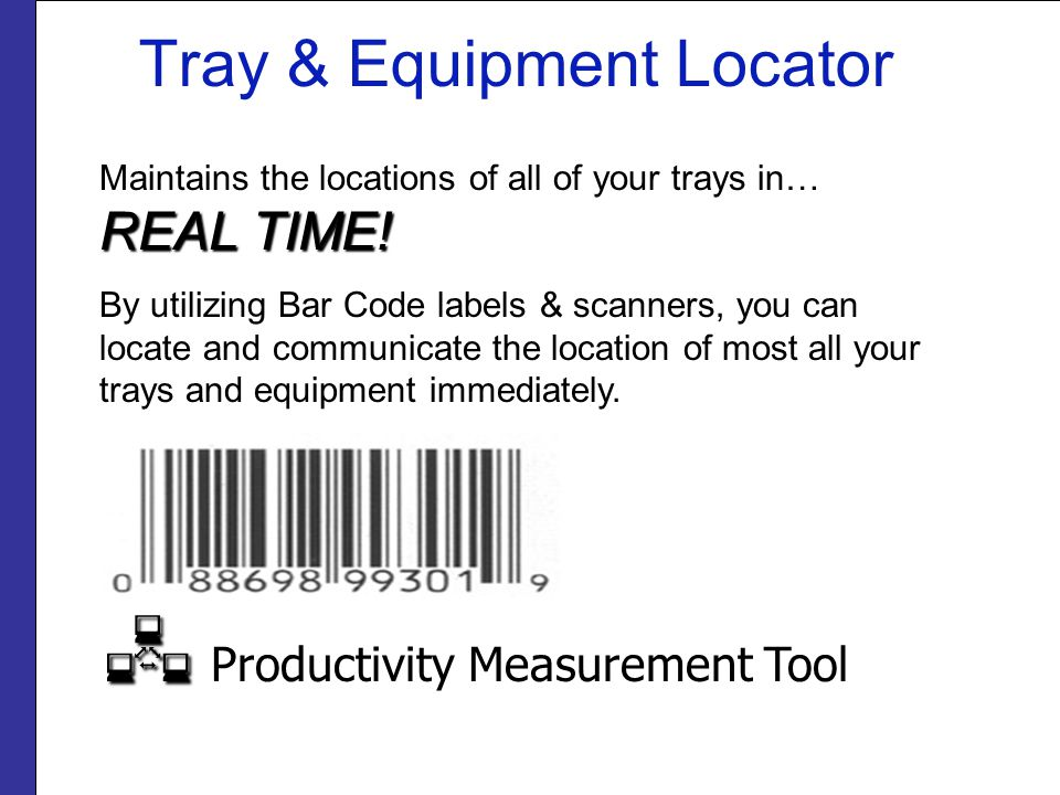 Tray & Equipment Locator