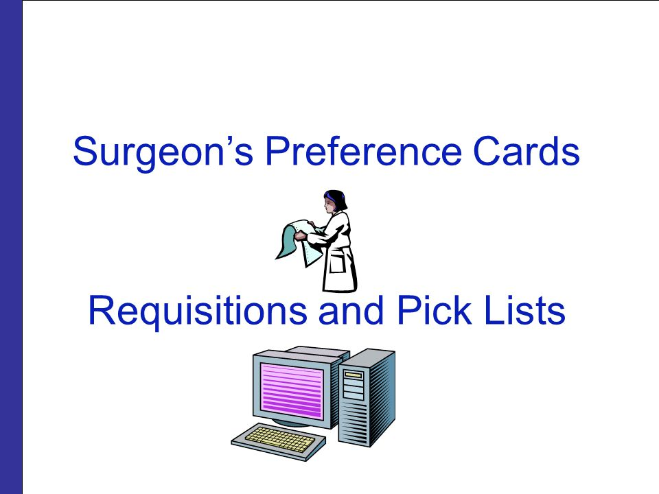 Surgeon's Preference Cards