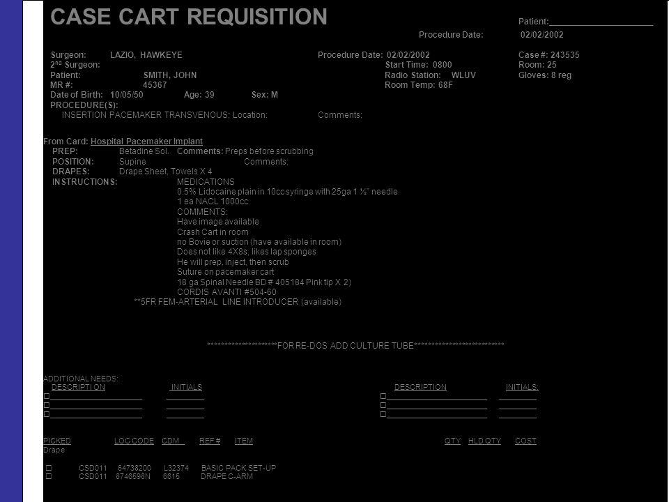 CASE CART REQUISITION Patient:______________________