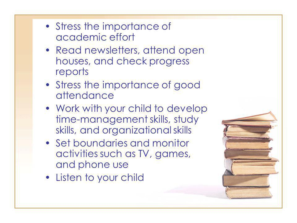 Stress the importance of academic effort