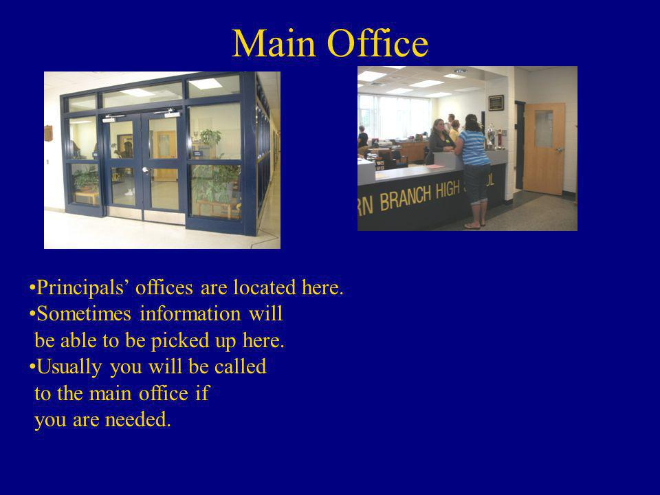 Main Office Principals' offices are located here.
