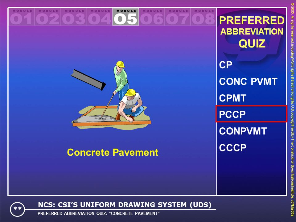 QUIZ PREFERRED CP CONC PVMT CPMT PCCP CONPVMT CCCP Concrete Pavement