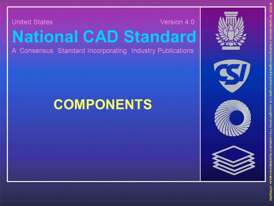 National CAD Standard COMPONENTS United States Version 4.0