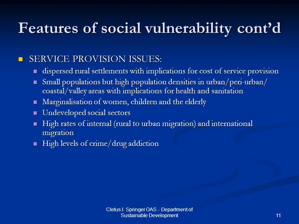 Features of social vulnerability cont'd