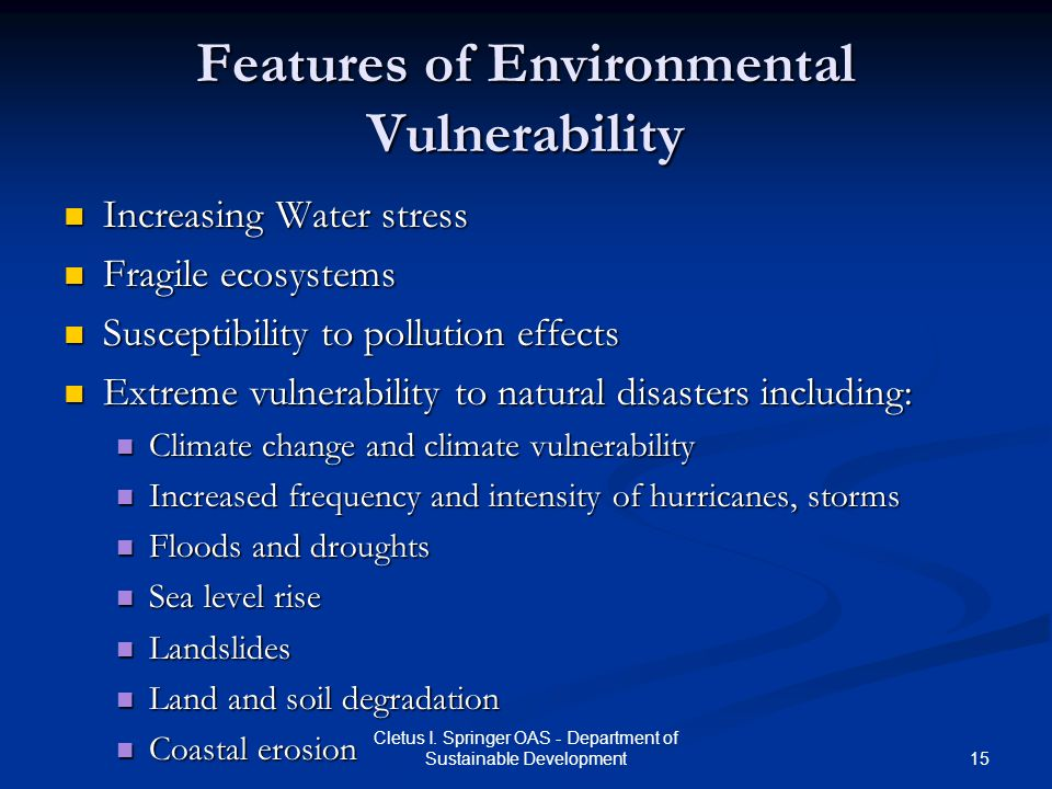 Features of Environmental Vulnerability