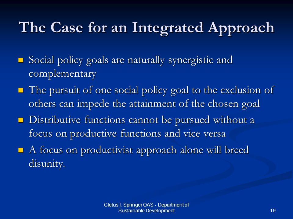 The Case for an Integrated Approach