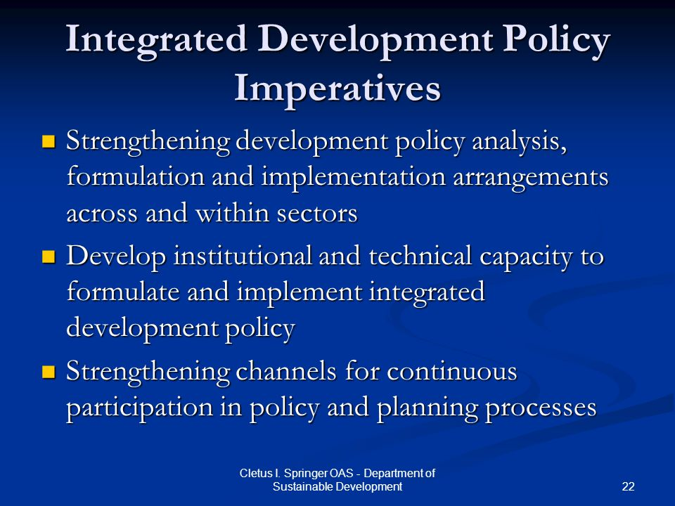 Integrated Development Policy Imperatives