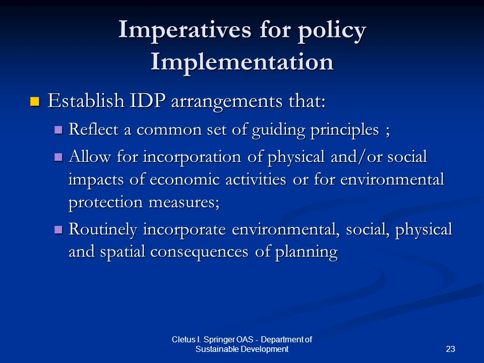 Imperatives for policy Implementation