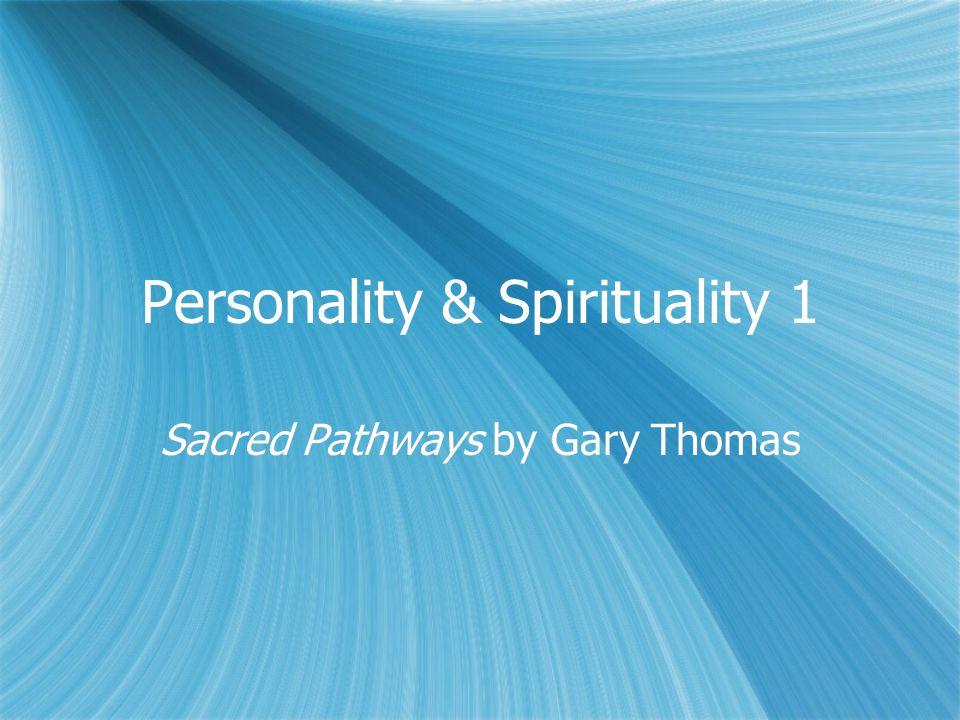Personality & Spirituality 1