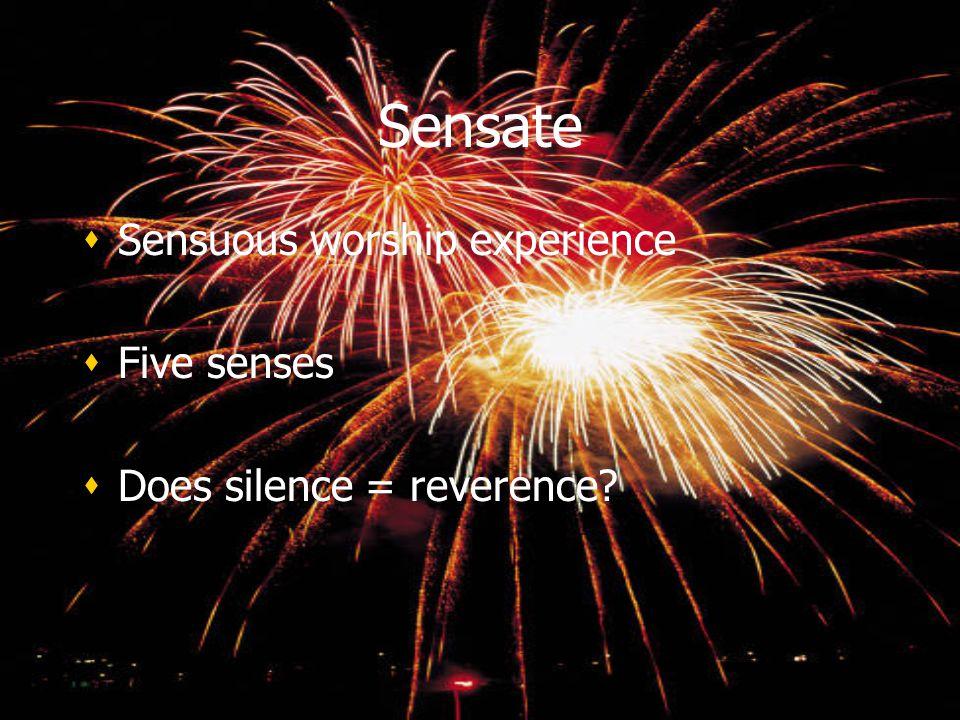 Sensate Sensuous worship experience Five senses