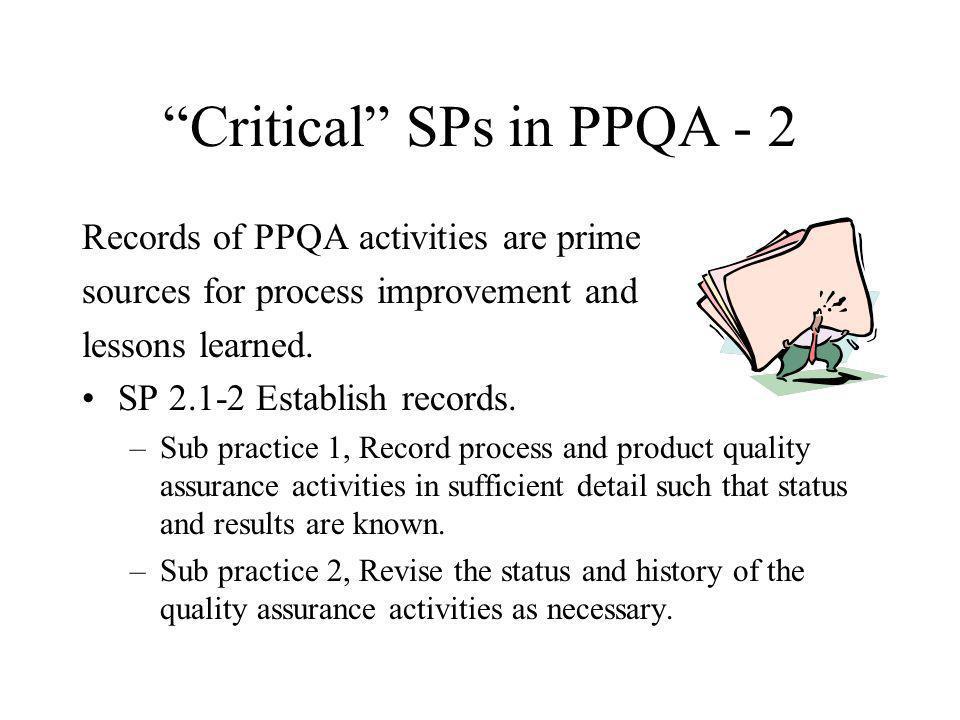 Critical SPs in PPQA - 2