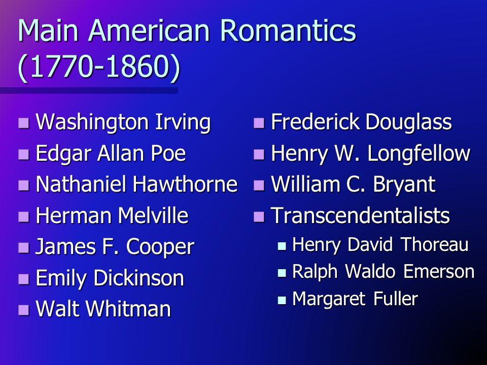 Main American Romantics (1770-1860)