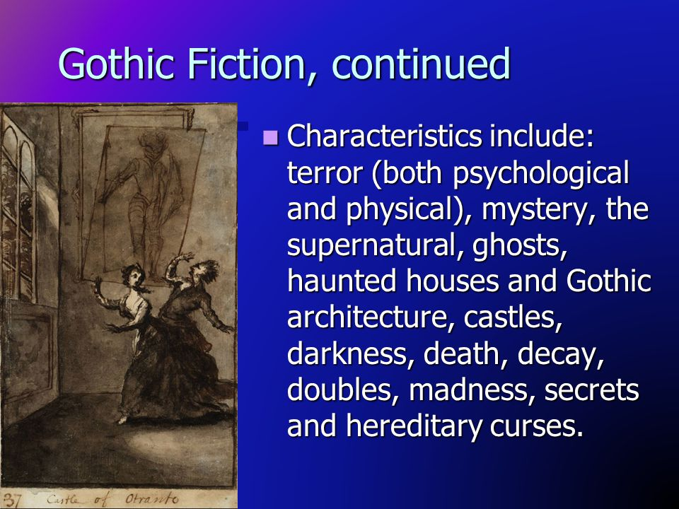 Gothic Fiction, continued