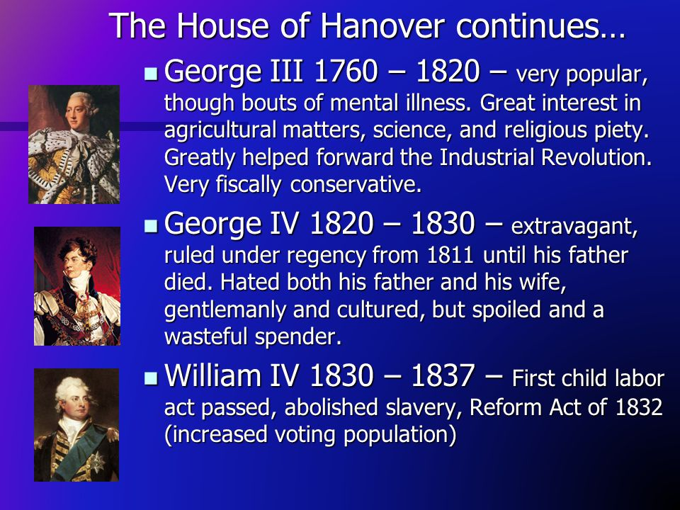 The House of Hanover continues…