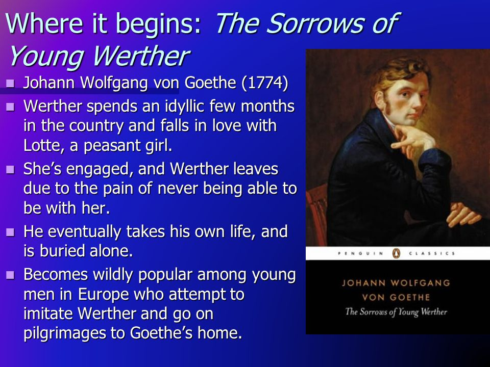 Where it begins: The Sorrows of Young Werther