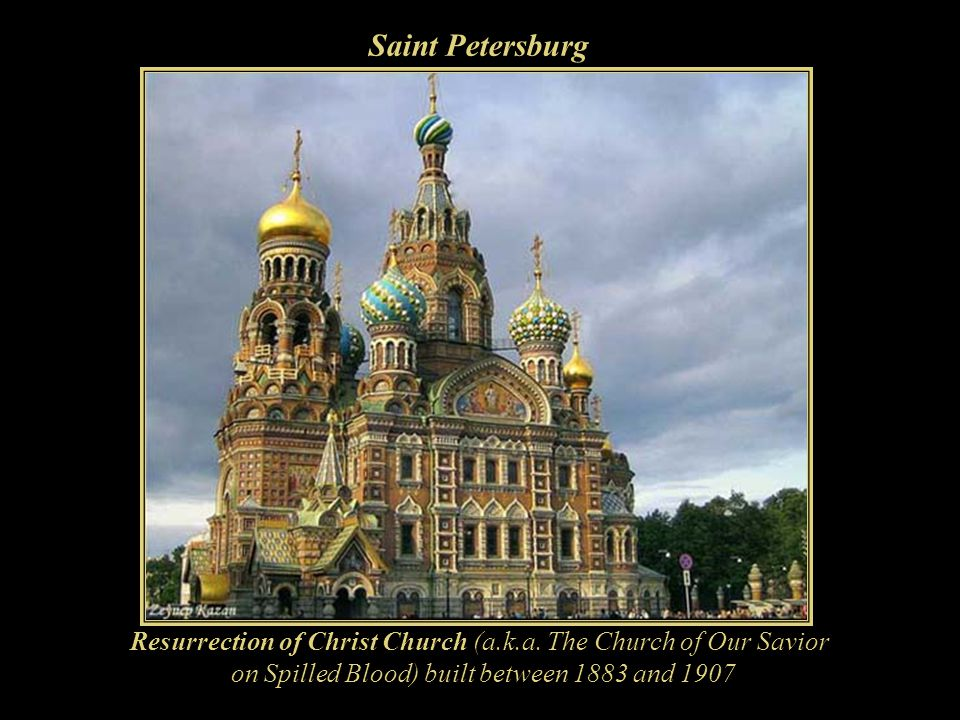 Saint Petersburg Resurrection of Christ Church (a.k.a.