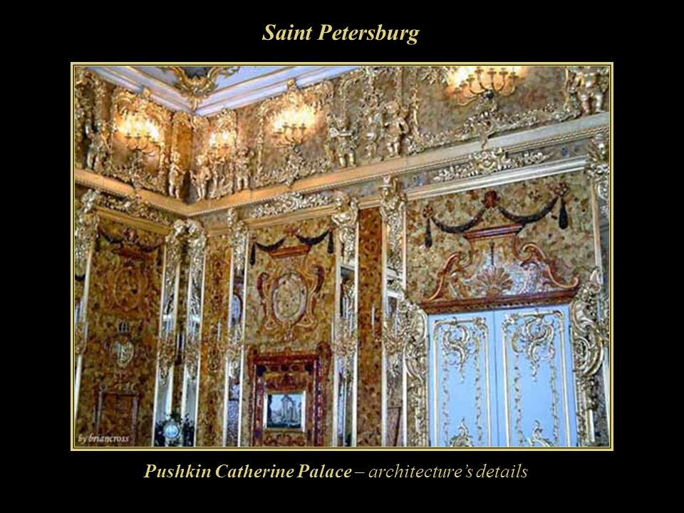 Saint Petersburg Pushkin Catherine Palace – architecture's details
