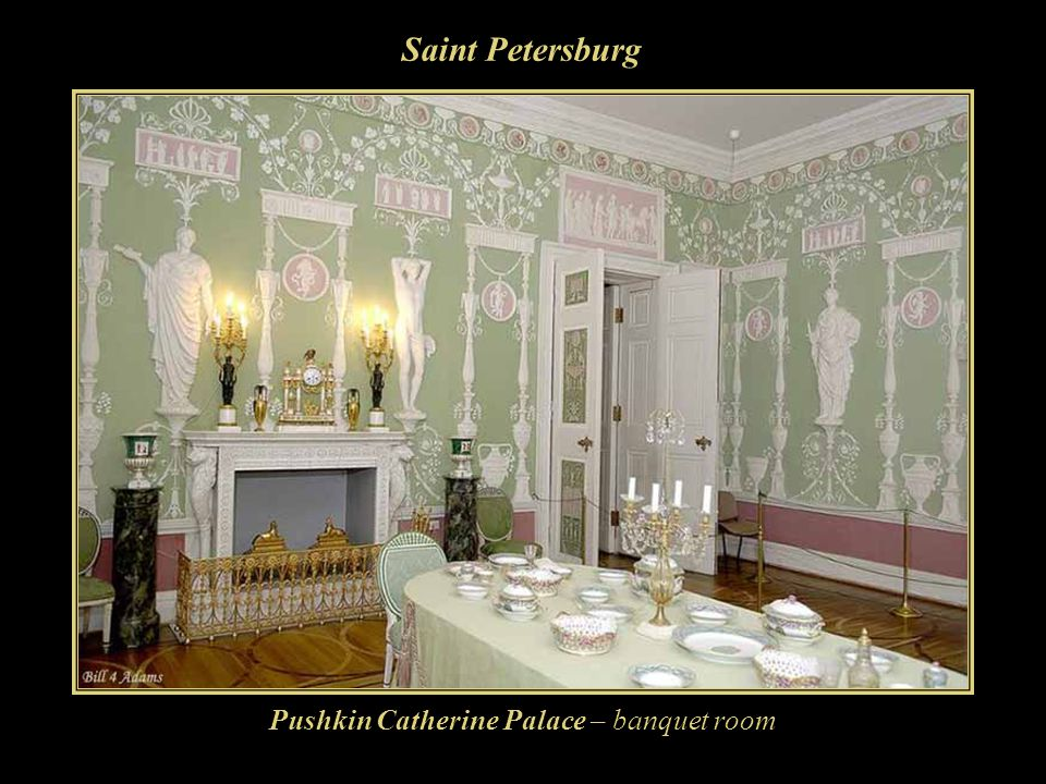 Saint Petersburg Pushkin Catherine Palace – banquet room