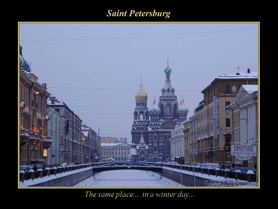 Saint Petersburg The same place... in a winter day...