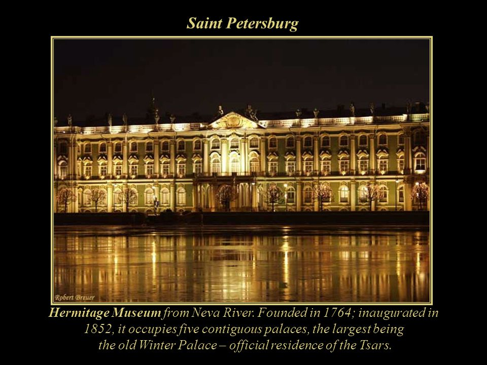 the old Winter Palace – official residence of the Tsars.