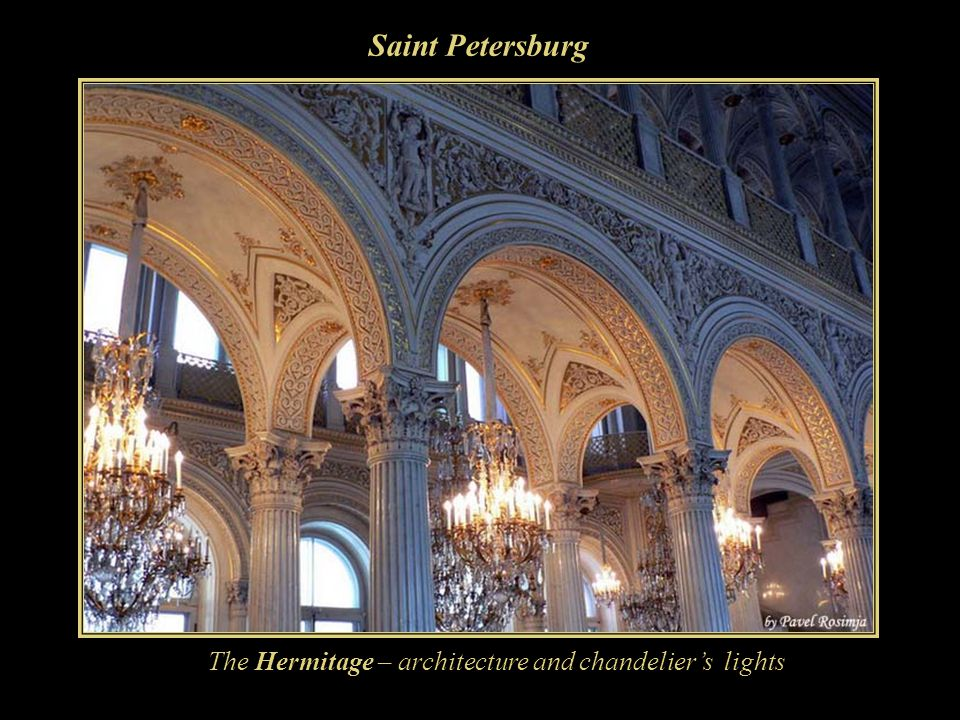 Saint Petersburg The Hermitage – architecture and chandelier's lights