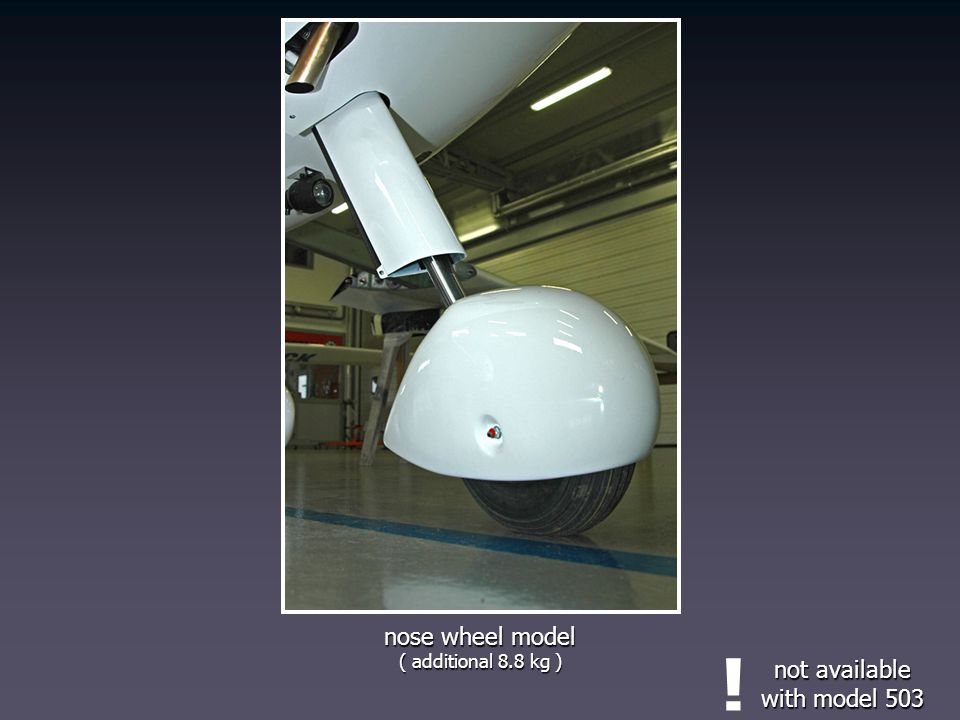 nose wheel model ( additional 8.8 kg ) ! not available with model 503