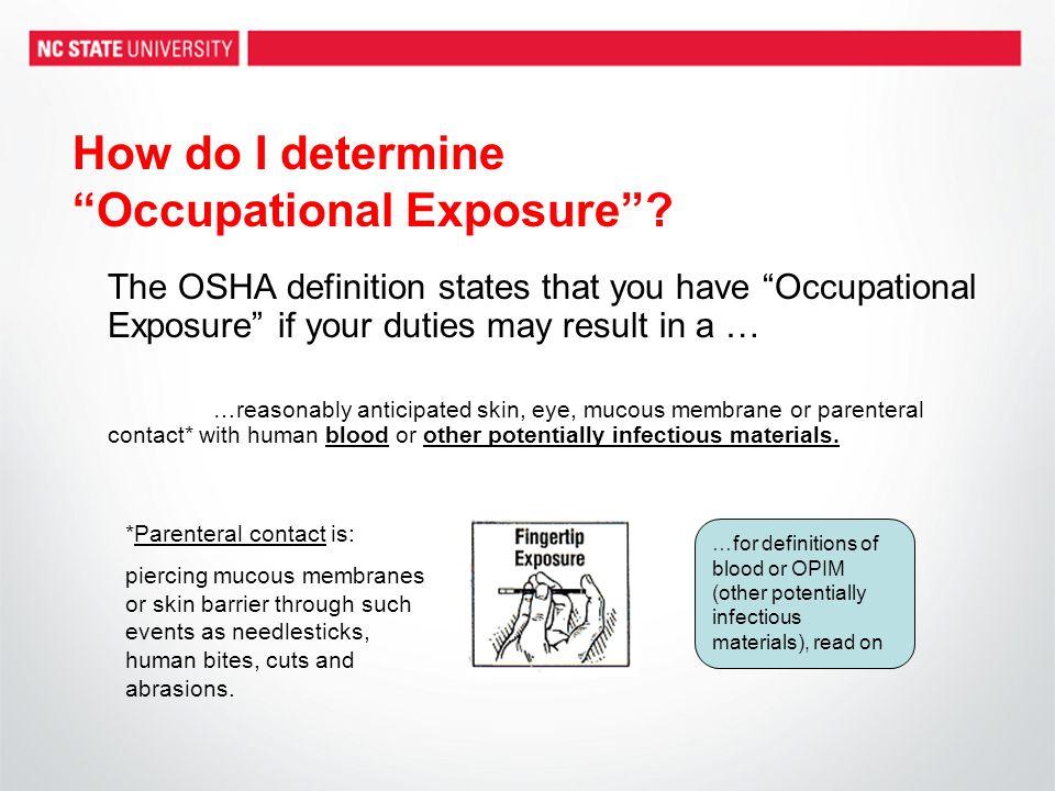 How do I determine Occupational Exposure