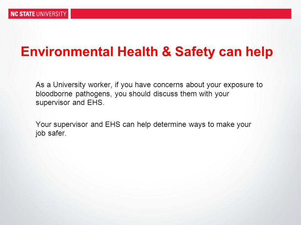 Environmental Health & Safety can help