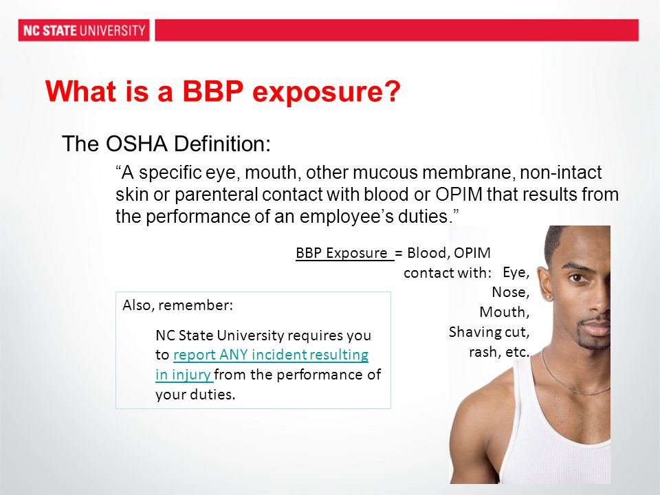 What is a BBP exposure The OSHA Definition: