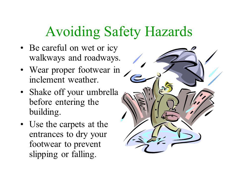 Avoiding Safety Hazards