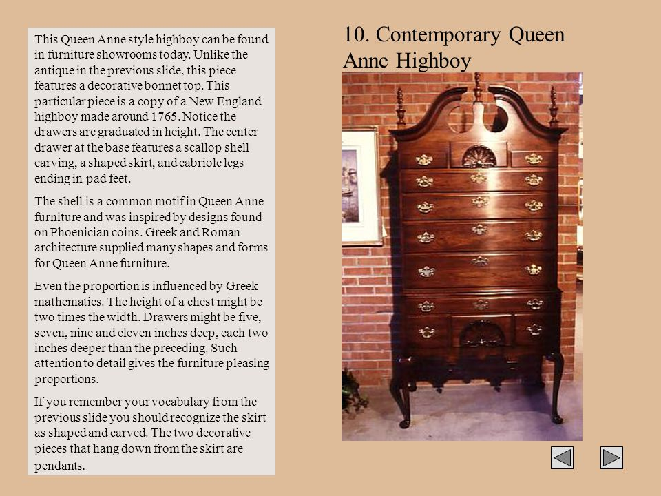 10. Contemporary Queen Anne Highboy