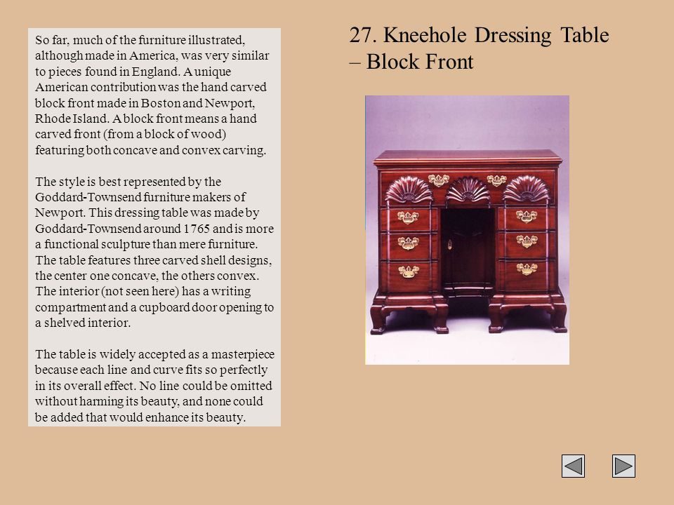 27. Kneehole Dressing Table – Block Front