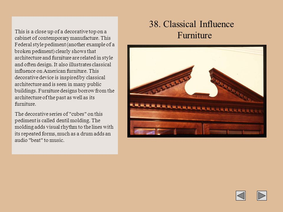 38. Classical Influence Furniture