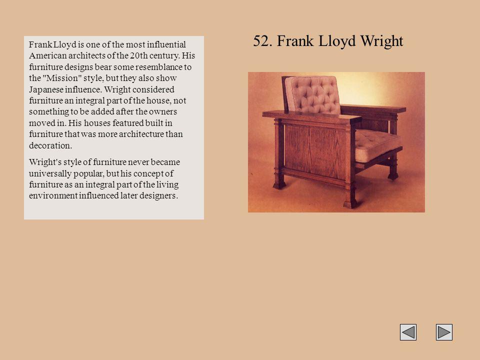 52. Frank Lloyd Wright