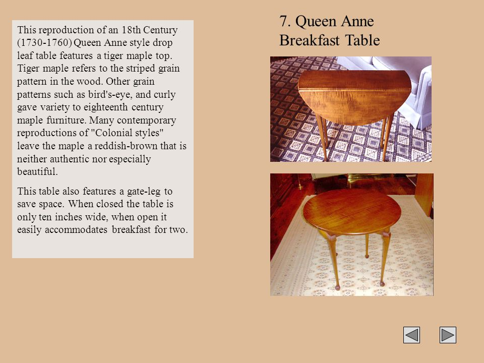 7. Queen Anne Breakfast Table