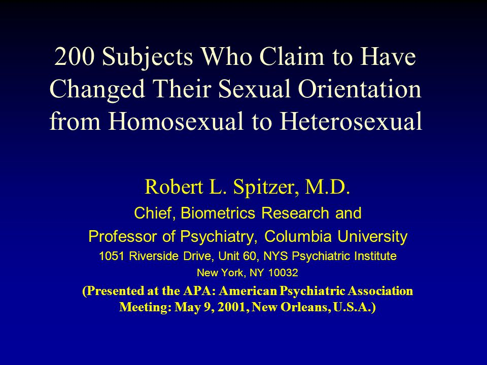 200 Subjects Who Claim to Have Changed Their Sexual Orientation from Homosexual to Heterosexual