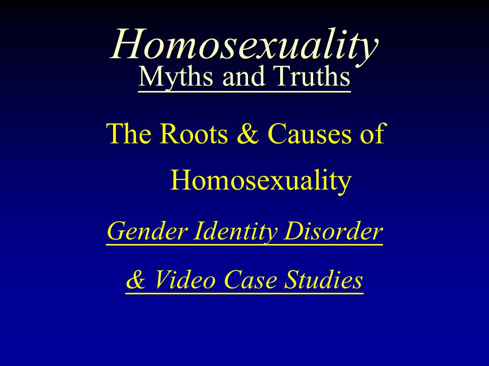 Homosexuality Myths and Truths