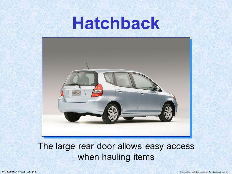 The large rear door allows easy access when hauling items