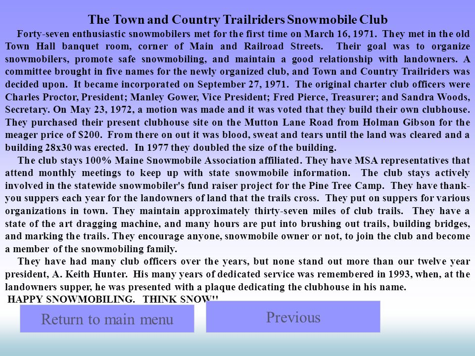 The Town and Country Trailriders Snowmobile Club