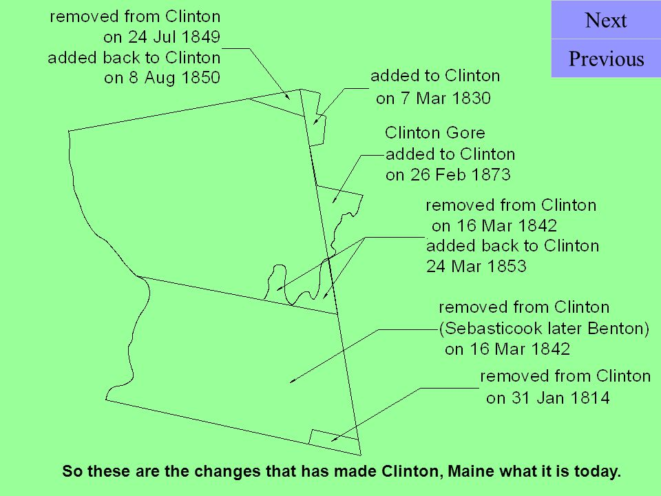 Next Previous So these are the changes that has made Clinton, Maine what it is today.