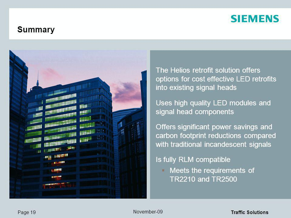 Summary The Helios retrofit solution offers options for cost effective LED retrofits into existing signal heads.