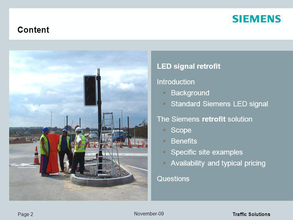 Content LED signal retrofit Introduction Background