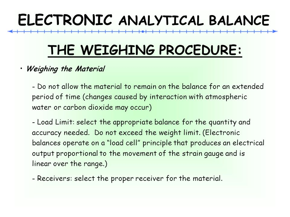 ELECTRONIC ANALYTICAL BALANCE THE WEIGHING PROCEDURE: