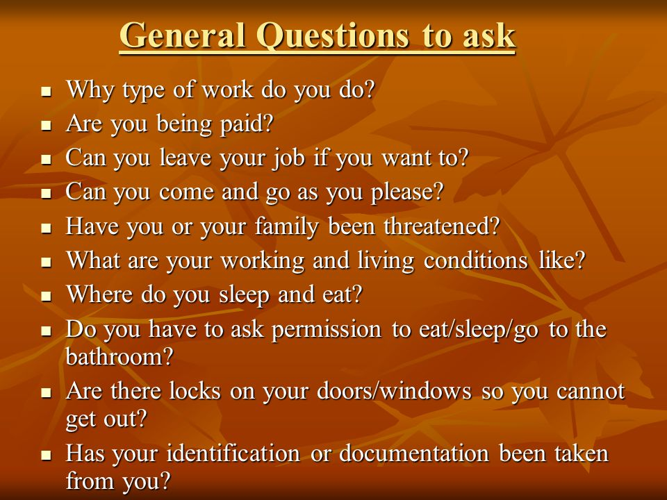 General Questions to ask
