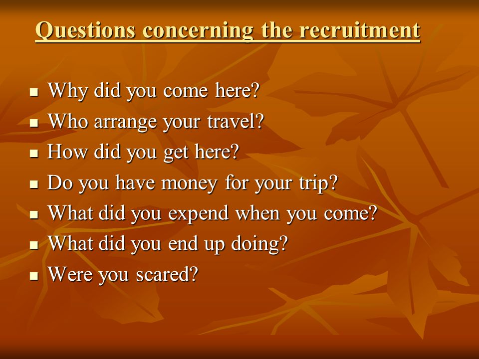 Questions concerning the recruitment