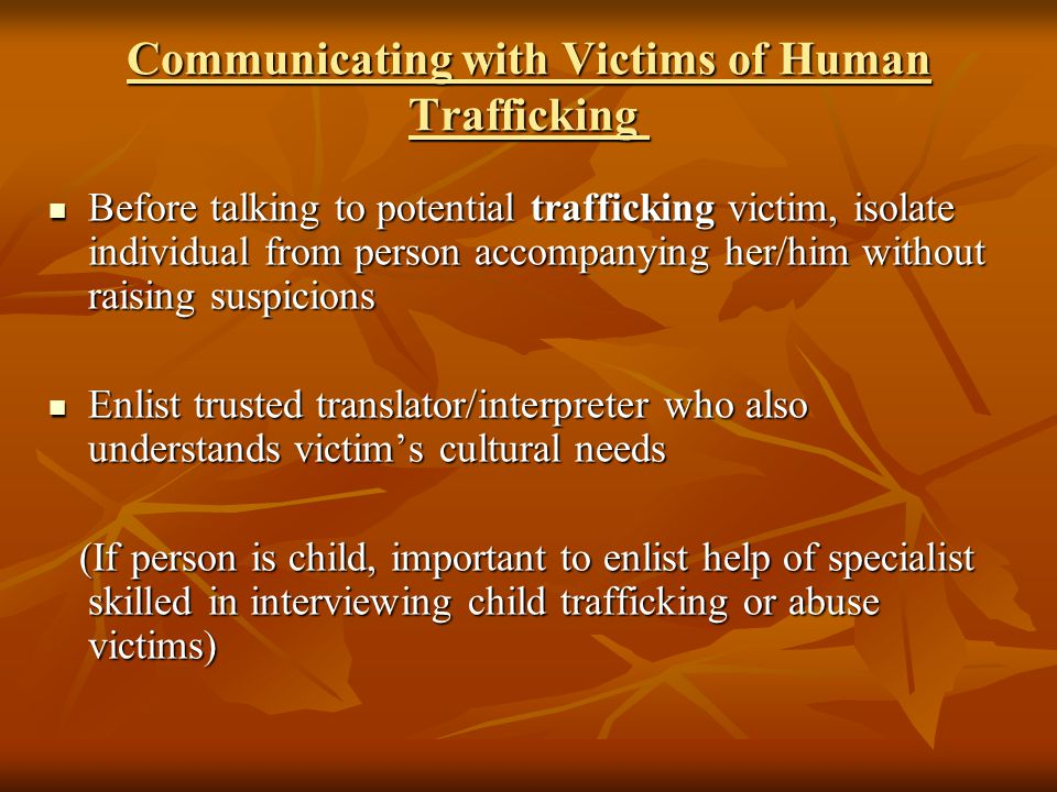 Communicating with Victims of Human Trafficking