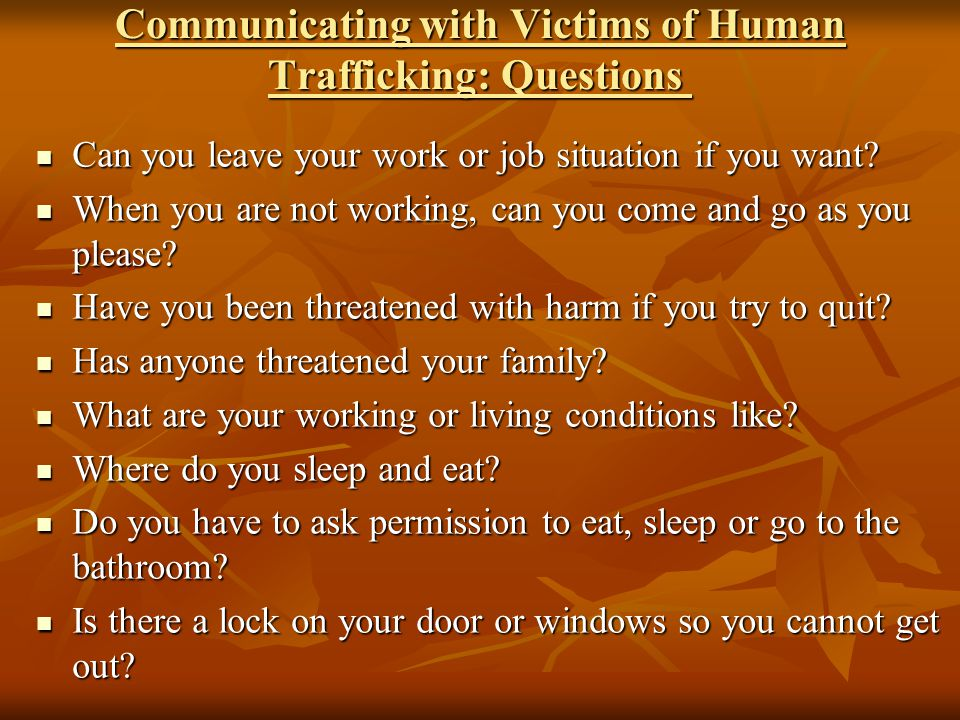Communicating with Victims of Human Trafficking: Questions