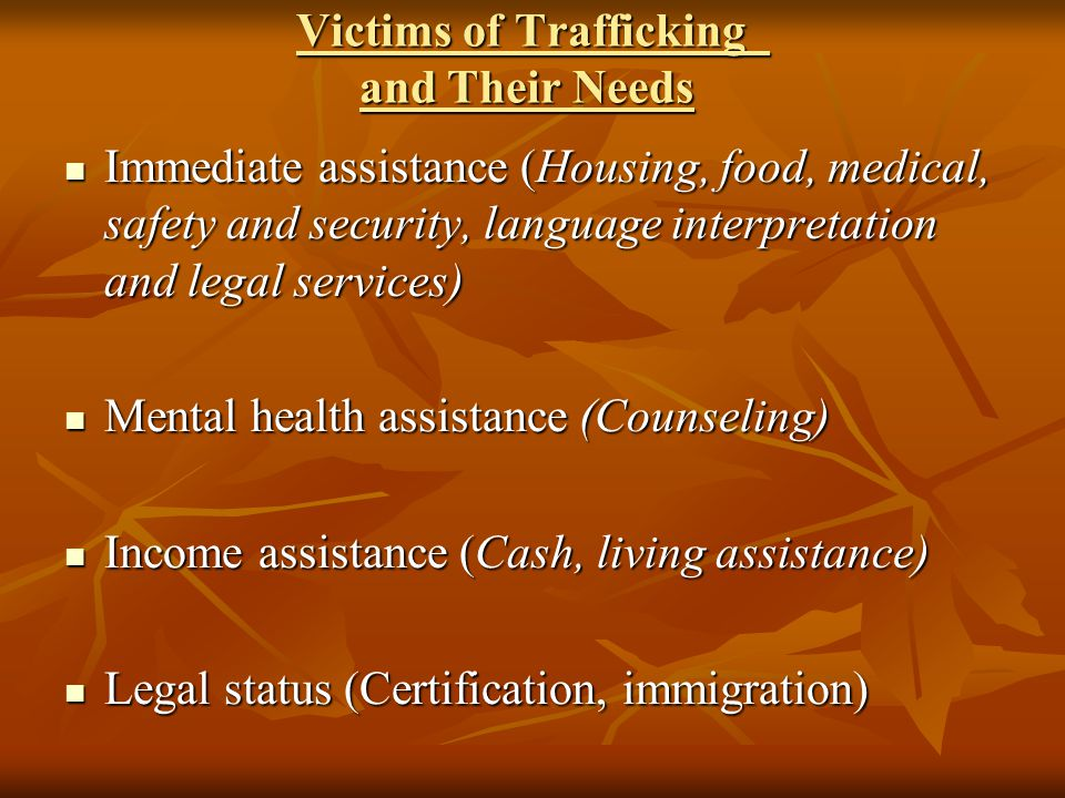 Victims of Trafficking and Their Needs
