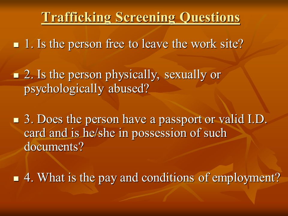 Trafficking Screening Questions